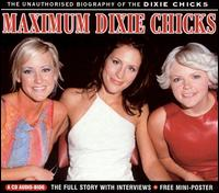 Maximum Dixie Chicks - Dixie Chicks