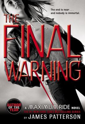 Maximum Ride: The Final Warning - Patterson, James