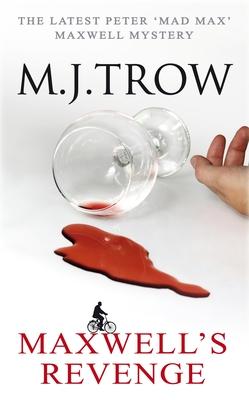 Maxwell's Revenge - Trow, M. J.