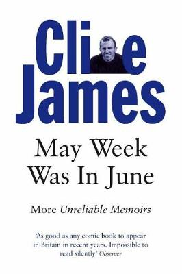 May Week Was in June - James, Clive