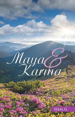 Maya & Karma - Sejal G