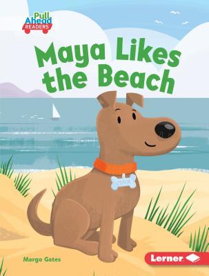 Maya Likes the Beach - Gates, Margo