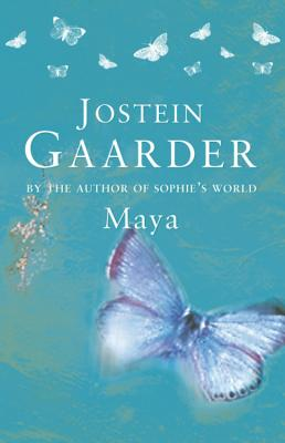 Maya - Gaarder, Jostein, and Anderson, James (Translated by)