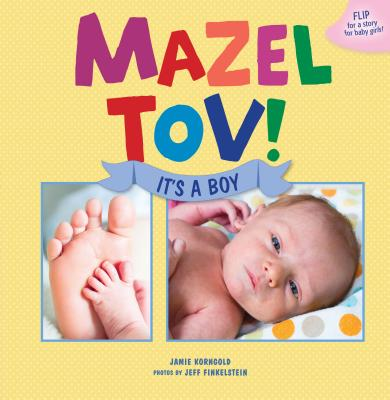 Mazel Tov! It's a Boy/Mazel Tov! It's a Girl - Korngold, Jamie