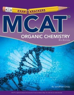 MCAT Organic Chemistry - Orsay, Jonathan
