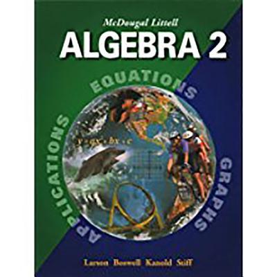McDougal Littell Algebra 2: Student Edition (C) 2004 2004 - McDougal Littel (Prepared for publication by)