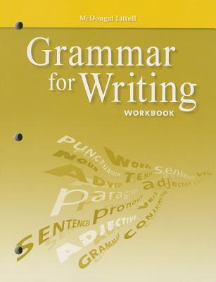 McDougal Littell Literature: Grammar for Writing Workbook Grade 6 - McDougal Littel (Prepared for publication by)