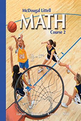 McDougal Littell Math Course 2: Student Edition 2007 - McDougal Littel (Prepared for publication by)