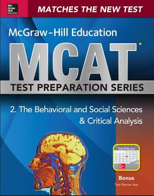 McGraw-Hill Education MCAT Behavioral and Social Sciences & Critical Analysis 2015, Cross-Platform Edition: Psychology, Sociology, and Critical Analysis Review - Hademenos, George