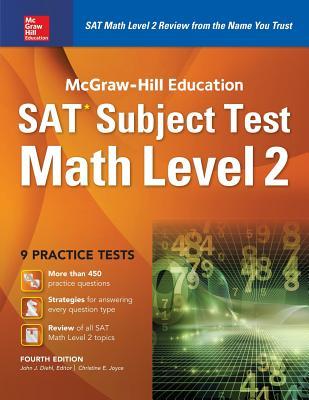 McGraw-Hill Education SAT Subject Test Math Level 2 4th Ed. - Diehl, John