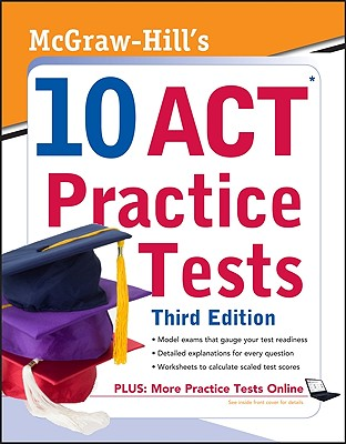 McGraw-Hill's 10 ACT Practice Tests - Dulan, Steven W