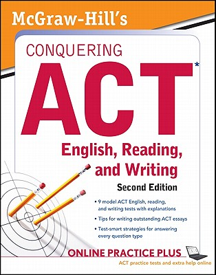 McGraw-Hill's Conquering ACT English, Reading, and Writing - Dulan, Steven W