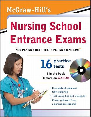 McGraw-Hill's Nursing School Entrance Exams - Evangelist, Thomas, and Orr, Tamra B, and Unrein, Judy