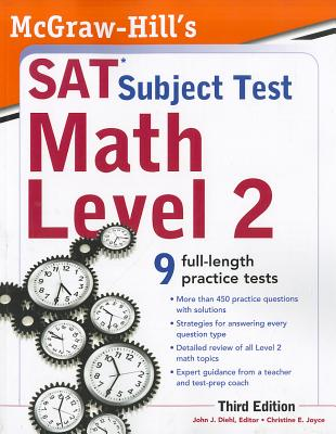 McGraw-Hill's SAT Subject Test Math Level 2 - Diehl, John J, and Joyce, Christine E