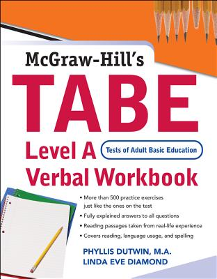 McGraw Hill's TABE: Level A: Verbal Workbook - Dutwin, Phyllis, M.A., and Diamond, Linda Eve