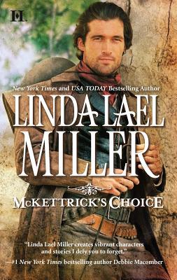 McKettrick's Choice - Miller, Linda Lael