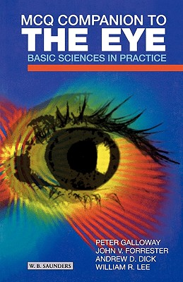 McQ Companion to the Eye: Basic Sciences in Practice - Galloway, Peter H