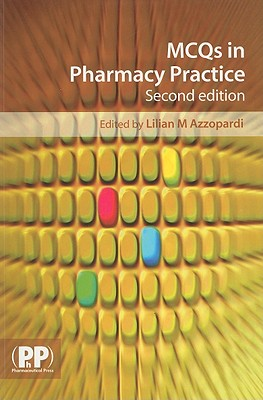 MCQs in Pharmacy Practice - Azzopardi, Lilian M (Editor)