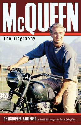 McQueen: The Biography - Sandford, Christopher