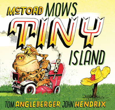 McToad Mows Tiny Island - Angleberger, Tom