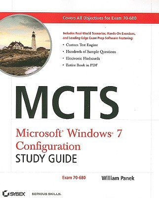 MCTS Microsoft Windows 7 Configuration Study Guide: Exam 70-680 - Panek, William