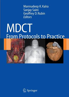 Mdct: From Protocols to Practice - Kalra, Mannudeep K (Editor)