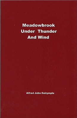Meadowbrook Under Thunder and Wind - Dalrymple, Alfred John