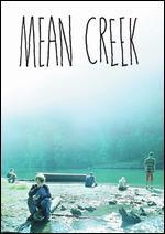 Mean Creek - Jacob Aaron Estes