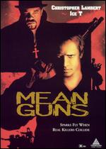 Mean Guns - Albert Pyun