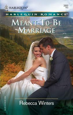 Meant-To-Be Marriage - Winters, Rebecca