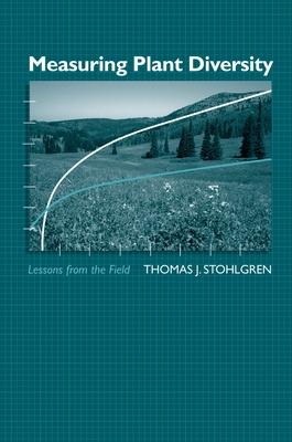 Measuring Plant Diversity: Lessons from the Field - Stohlgren, Thomas J