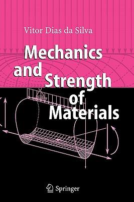 Mechanics and Strength of Materials - Da Silva, Vitor Dias