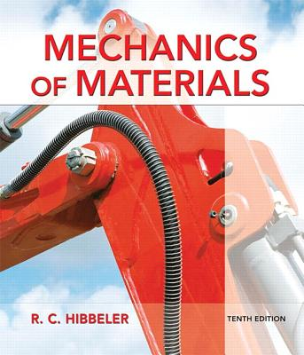 Mechanics of Materials - Hibbeler, Russell C.
