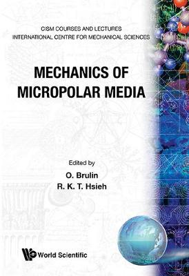 Mechanics of Micropolar Media - Hsieh, R K T (Editor)