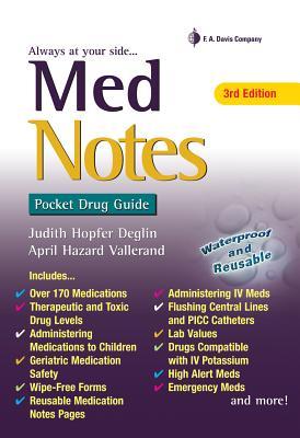 Med Notes: Pocket Drug Guide - Deglin, Judith Hopfer, Pharmd, and Vallerand, April Hazard, PhD, RN, Faan