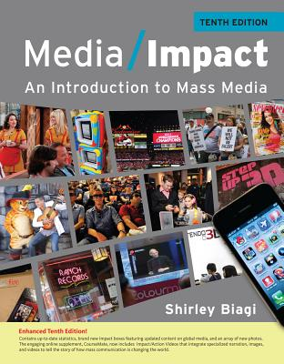 Media Impact: An Introduction to Mass Media, 2013 Update - Biagi, Shirley