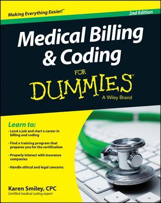 Medical Billing and Coding for Dummies - Smiley, Karen