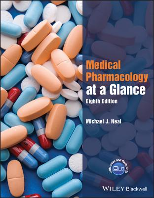 Medical Pharmacology at a Glance 8E - Neal, Michael J.