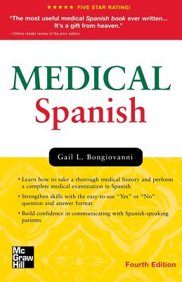 Medical Spanish, Fourth Edition - Bongiovanni, Gail L, M.D.
