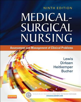 Medical-Surgical Nursing: Assessment and Management of Clinical Problems - Lewis, Sharon L, and Bucher, Linda, and Heitkemper, Margaret M