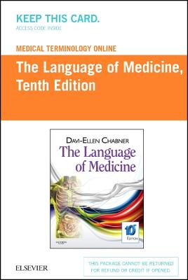 Medical Terminology Online for the Language of Medicine (User Guide and Access Code) - Chabner, Davi-Ellen