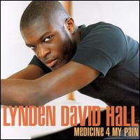 Medicine 4 My Pain - Lynden David Hall