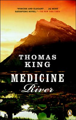 Medicine River - King, Thomas, Dr.