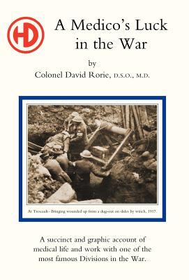 Medico's Luck in the War - Rorie, David, Colonel