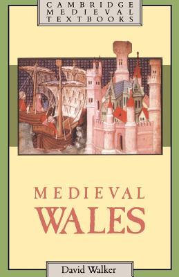 Medieval Wales - Walker, David
