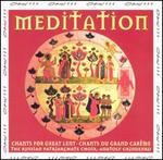 Meditation Chants for Great Lent