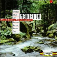 Meditation: Classical Relaxation, Vol. 5 - Bernd Heiser (horn); Budapest Strings; Burkhard Glaetzner (oboe); Concerto Köln; Donatella Failoni (piano);...