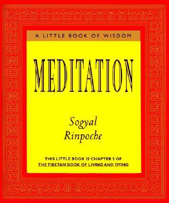 Meditation - Rinpoche, Sogyal