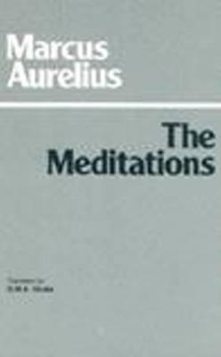 Meditations - Aurelius, Marcus, and Grube, G M a (Translated by)