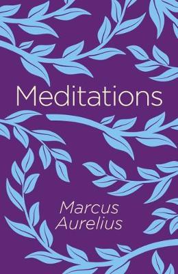 Meditations - Marcus, Aurelius